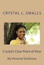 Crystal's Clear Point of View