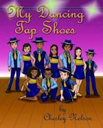 My Dancing Tap Shoes Color Illustrated Paperback