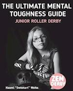 The Ultimate Mental Toughness Guide
