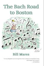 The Bach Road to Boston