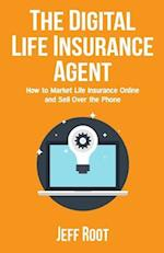 The Digital Life Insurance Agent