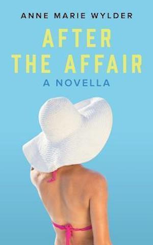 Bog, paperback After the Affair af Anne Marie Wylder