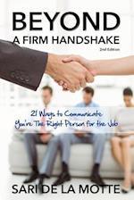 Beyond a Firm Handshake