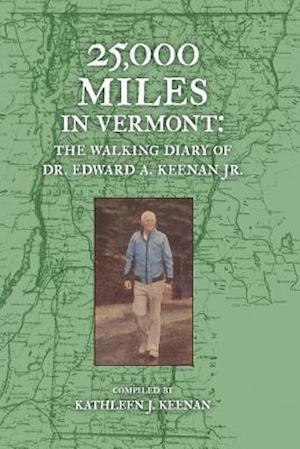Bog, paperback 25,000 Miles in Vermont af Edward a. Keenan