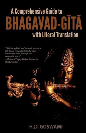 Bog, paperback A Comprehensive Guide to Bhagavad-G T with Literal Translation af H. D. Goswami