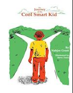 The Journey of the Cool Smart Kid