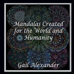 Mandalas Created for the World and Humanity