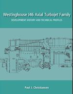 Westinghouse J46 Axial Turbojet Family