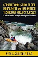 Correlational Study of Risk Management and Information Technology Project Success