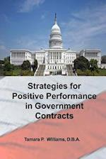 Strategies for Positive Performance in Government Contracts