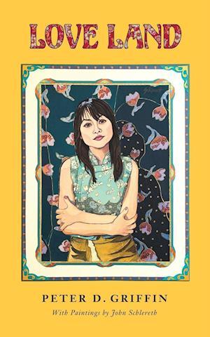 Bog, paperback Love Land af Peter Griffin