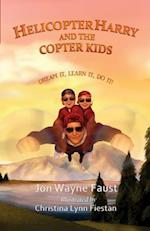 Helicopter Harry and the Copter Kids