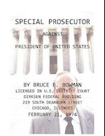 Special Prosecutor Against President of United States