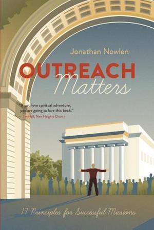 Bog, paperback Outreach Matters af Jonathan Nowlen