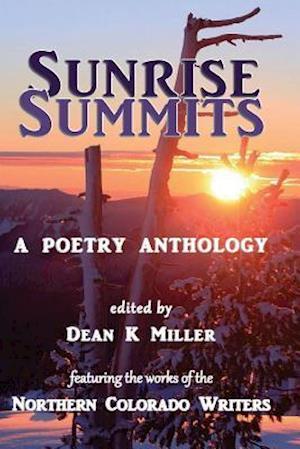 Bog, paperback Sunrise Summits af Dean K. Miller