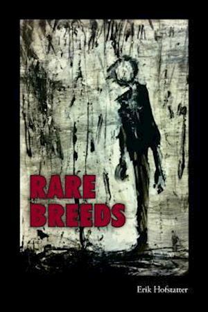 Bog, paperback Rare Breeds af Erik Hofstatter
