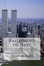 Railroaded or Not?