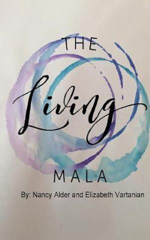 Bog, paperback The Living Mala af Nancy Alder, Elizabeth D. Vartanian
