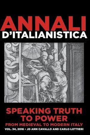 Bog, paperback Speaking Truth to Power from Medieval to Modern Italy af Jo Ann Cavallo Et Alii