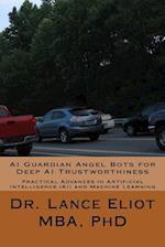 AI Guardian Angel Bots for Deep AI Trustworthiness