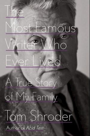 Most Famous Writer Who Ever Lived af Tom Shroder