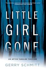 Little Girl Gone (An Afton Tangler Thriller)