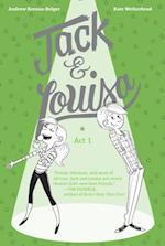 Jack & Louisa: Act 1 af Andrew Keenan-bolger