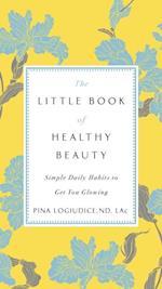 Little Book of Healthy Beauty