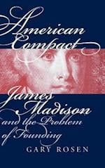 American Compact (American Political Thought University Press of Kansas)