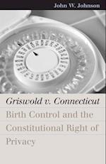 Griswold V. Connecticut af John W. Johnson