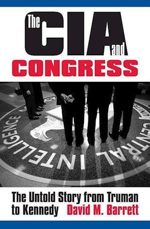 Bog, hardback The CIA & Congress af David M. Barrett
