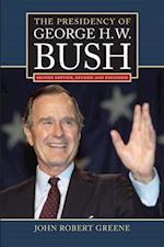 Presidency of George H. W. Bush af John Robert Greene