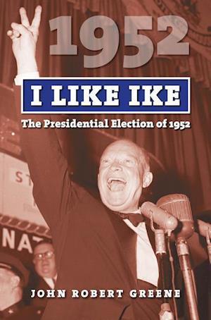 Bog, paperback I Like Ike af John Robert Greene