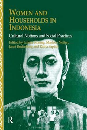 Women and Households in Indonesia af Ratna Saptari, Janet Rodenbury, etc