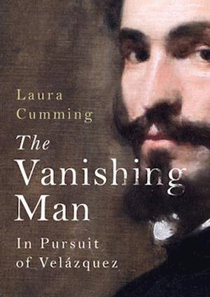 The Vanishing Man af Laura Cumming