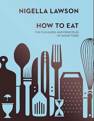 How To Eat af Nigella Lawson