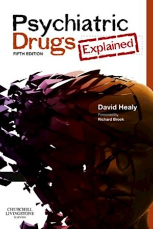 Psychiatric Drugs Explained - Elsevieron VitalSource af David Healy