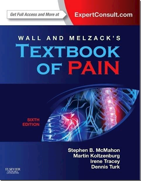 Wall & Melzack's Textbook of Pain: Expert Consult 6e