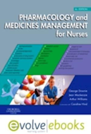 Pharmacology and Medicines Management for Nurses af George Downie, Arthur Williams, Jean Mackenzie