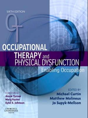Occupational Therapy and Physical Dysfunction - Elsevieron VitalSource af Michael Curtin