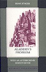 Aladdin's Problem af Joachim Neugroschel, Ernst Junger
