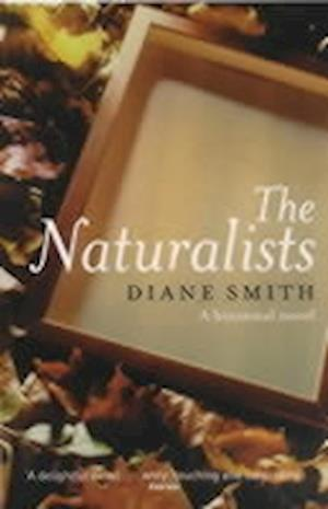 The Naturalists af Diane Smith