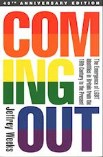 Coming Out: The Emergence of LGBT Identities in Britain from the 19th Century to the Present