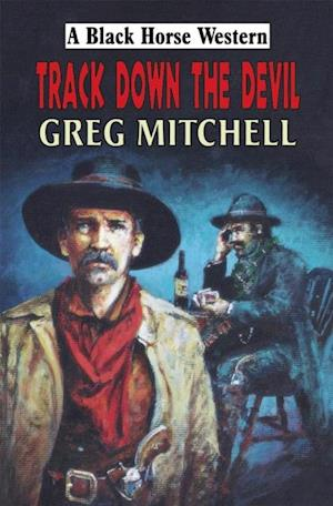 Track Down the Devil af Greg Mitchell