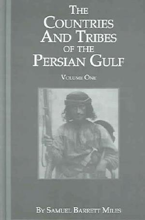 Countries & Tribes of Persian Gulf af S. B. Miles