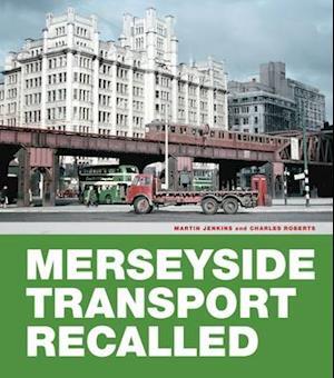 Merseyside Transport Recalled af Martin Jenkins