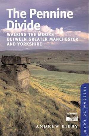 The Pennine Divide af Andrew Bibby