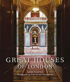 Great Houses of London af James Stourton