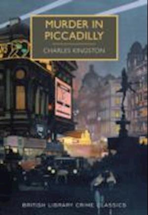 Murder in Piccadilly af Charles Kingston