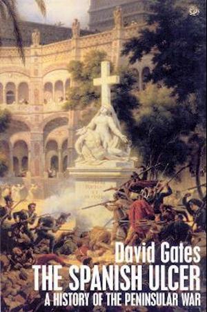 The Spanish Ulcer af David Gates